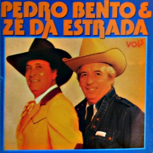 Pedro Bento & Zé da Estrada, Vol. 3 von Pedro Bento e Ze da Estrada