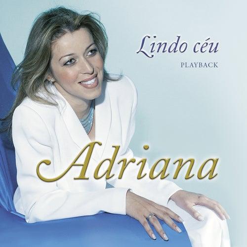 Lindo Céu (Playback) de Adriana Arydes