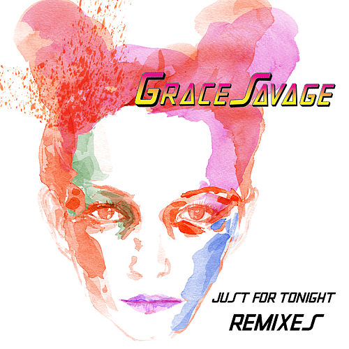Just for Tonight (Remixes) de Grace Savage
