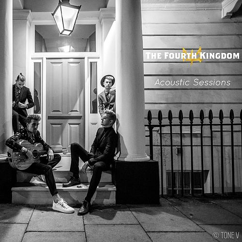 Acoustic Sessions by The Fourth Kingdom