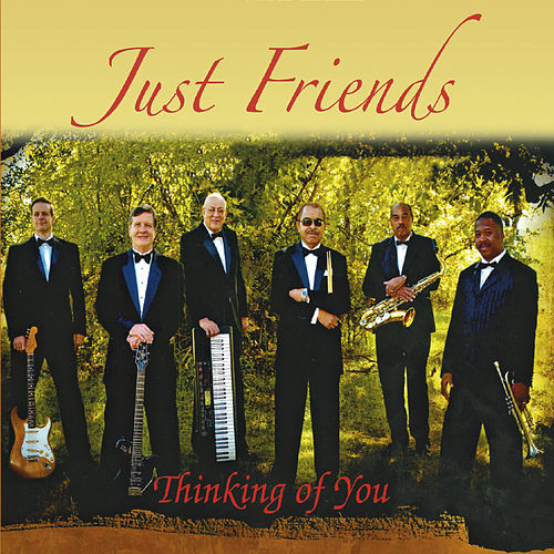 Thinking of You by Just Friends