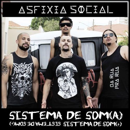 Sistema de Som (A) by Asfixia Social