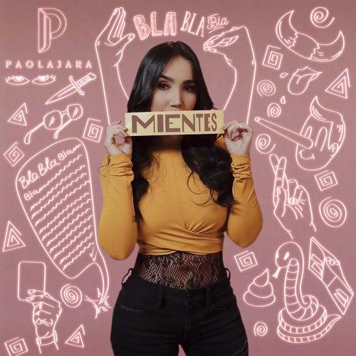 Mientes de Paola Jara