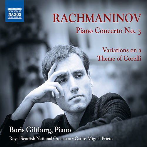 Rachmaninoff: Piano Concerto No. 3 - Variations on a Theme of Corelli by Boris Giltburg