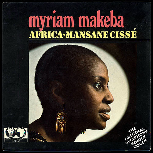 Africa / Mansane Cissé by Miriam Makeba
