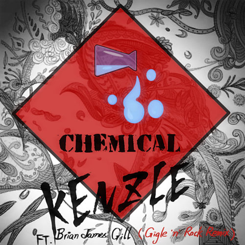 Chemical (Gigle'N Rock Remix) by Kenzie