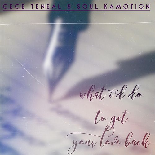 What I'd Do to Get Your Love Back (Live) by CeCe Teneal