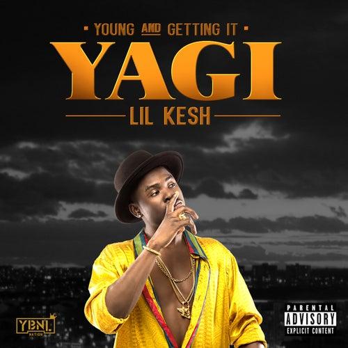 YAGI (Young and Getting It) de Lil Kesh