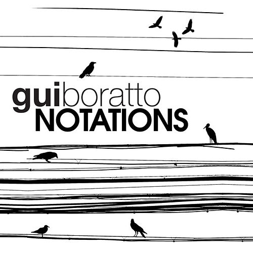 Notations EP von Gui Boratto