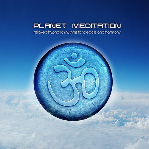 Planet Meditation by Various Artists