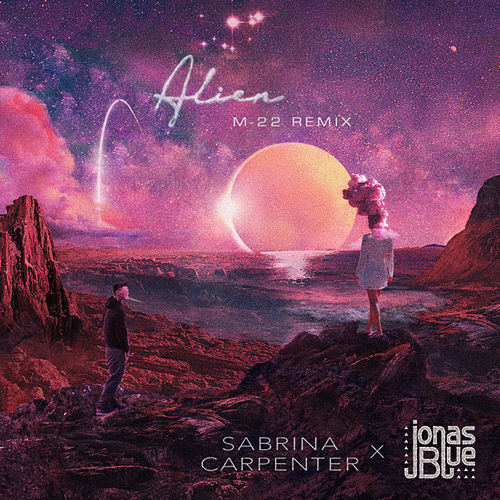Alien (M-22 Remix) de Sabrina Carpenter