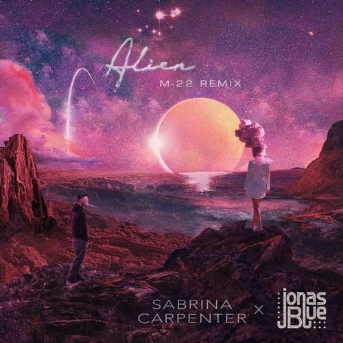 Alien (M-22 Remix) von Sabrina Carpenter