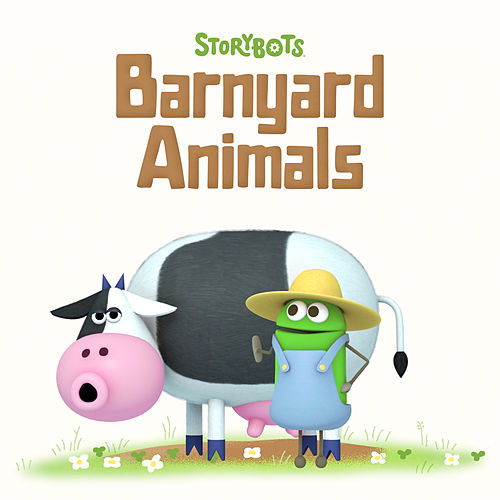 StoryBots Barnyard Animals by StoryBots