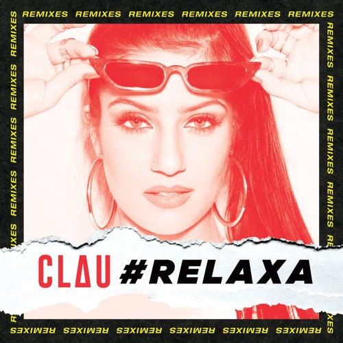 #Relaxa (Remixes) de Clau