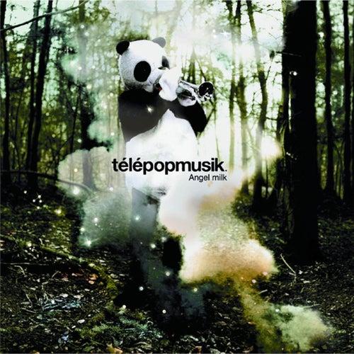 Angel Milk de Telepopmusik