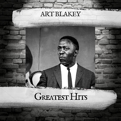 Greatest Hits by Art Blakey