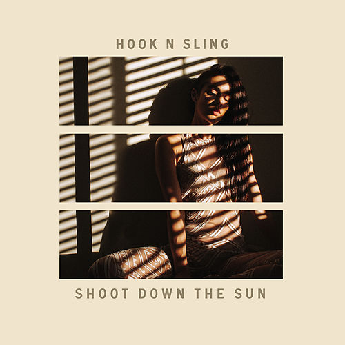 Shoot Down The Sun by Hook N Sling