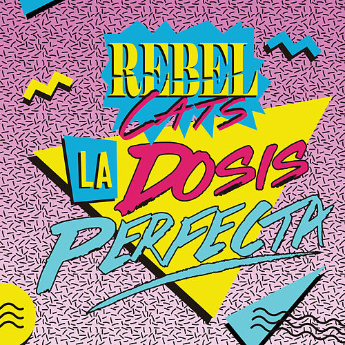 La Dosis Perfecta de Rebel Cats