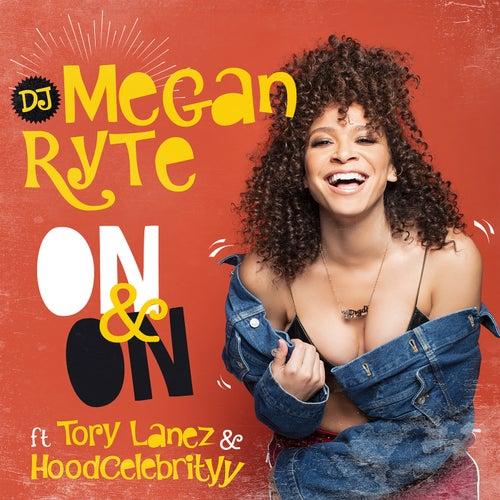 On & On by DJ Megan Ryte