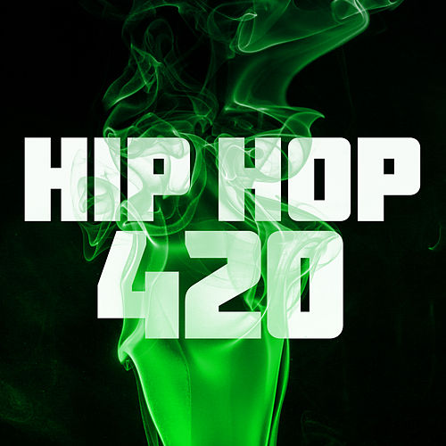 Hip Hop 420 de Various Artists