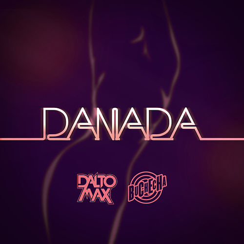 Danada de Dalto max