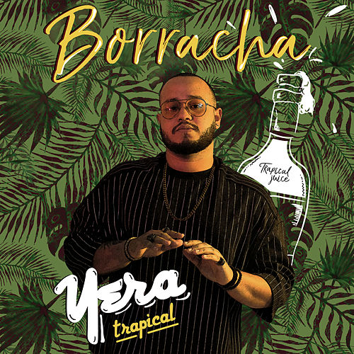 Borracha by El Yera