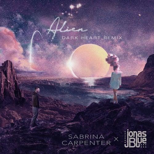 Alien (Dark Heart Remix) de Sabrina Carpenter