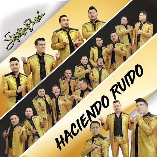 Haciendo Ruido by La Séptima Banda