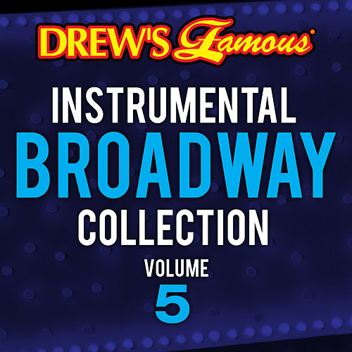 Drew's Famous Instrumental Broadway Collection (Vol. 5) by The Hit Crew(1)