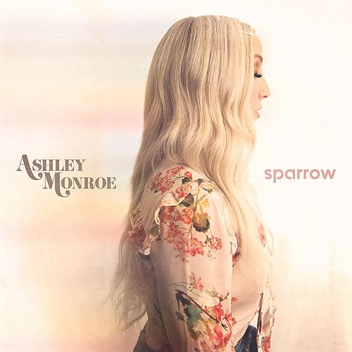 Sparrow de Ashley Monroe