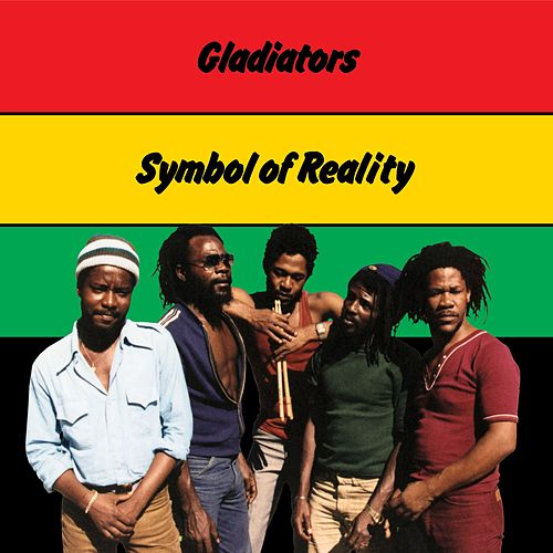 Symbol Of Reality by The Gladiators