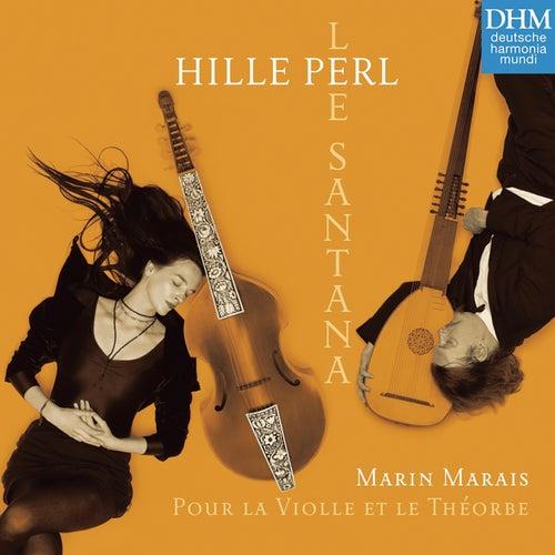 Marais: Pour la Violle et le Théorbe de Hille Perl