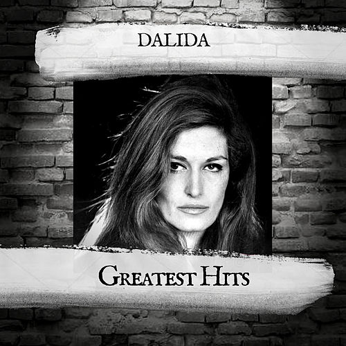 Greatest Hits by Dalida