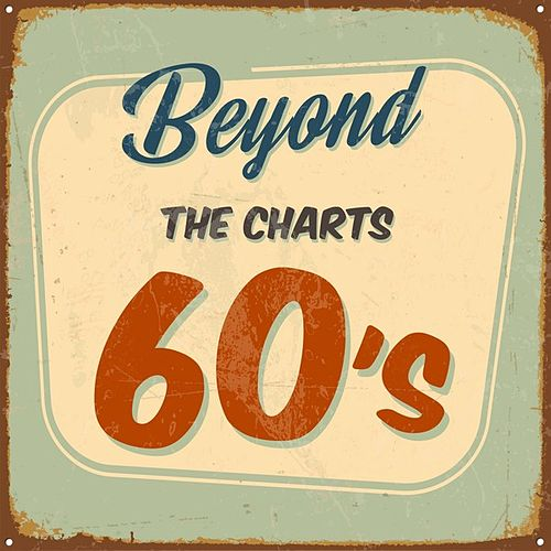 Beyond the Charts 60's by Various Artists