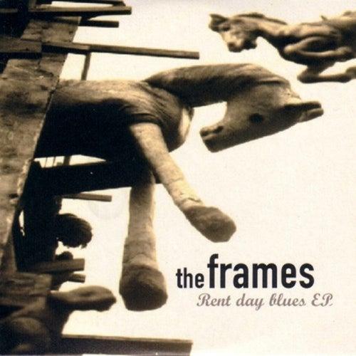 Rent Day Blues - EP de The Frames
