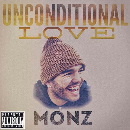 Unconditional Love by Monz