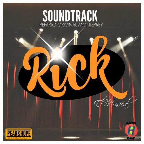 Rick el Musical Soundtrack (Reparto Original) de Various Artists