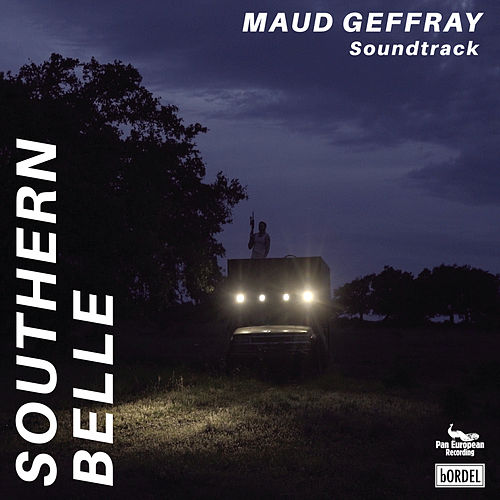 Southern Belle (Original Soundtrack) von Maud Geffray