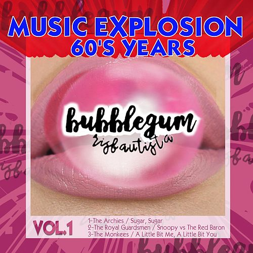 Bubblegum Music Explosion, Vol. 1 (Golden Era) by Various Artists
