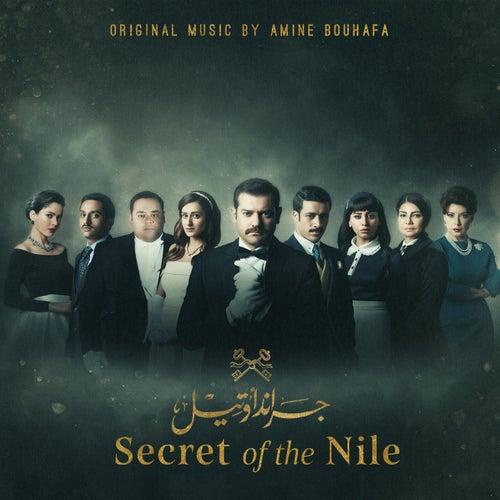 Secret of the Nile (Original Motion Picture Soundtrack) von Amine Bouhafa