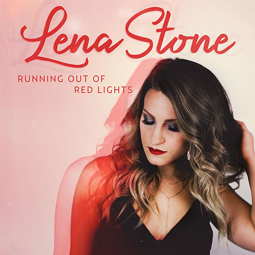 Running Out of Red Lights de Lena Stone