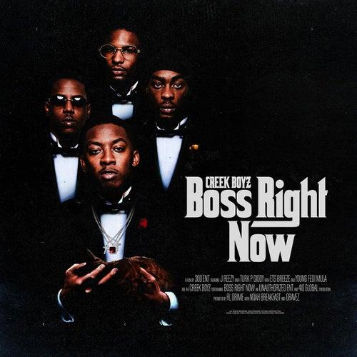 Boss Right Now by Creek Boyz