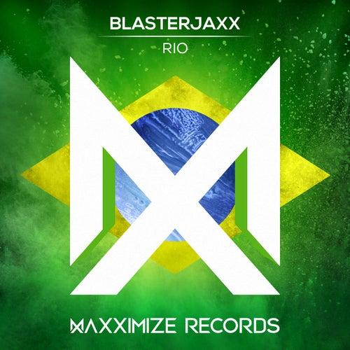 Rio de BlasterJaxx