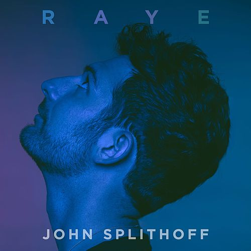 Raye by John Splithoff