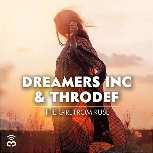 The Girl from Ruse by Dreamers Inc.