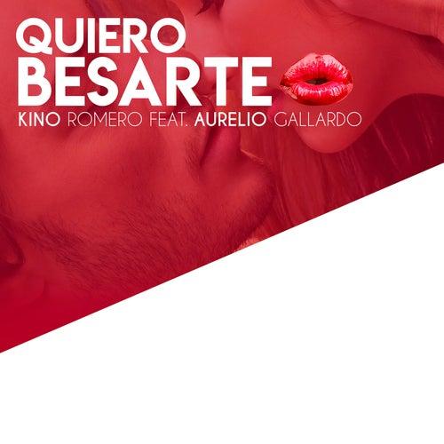Quiero Besarte by Kino Romero