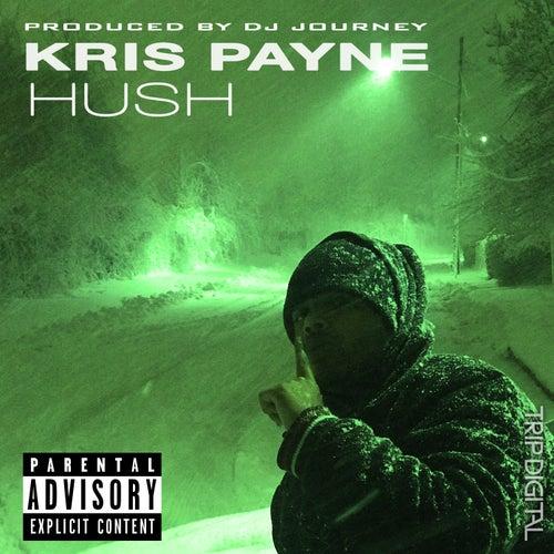 Hush by Kris Payne