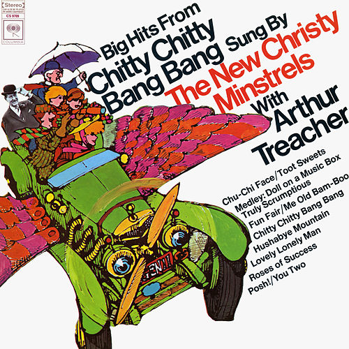 Big Hits from Chitty Chitty Bang Bang by The New Christy Minstrels