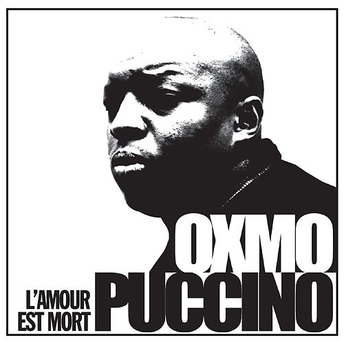 L'amour est mort (Remasterisé) de Oxmo Puccino