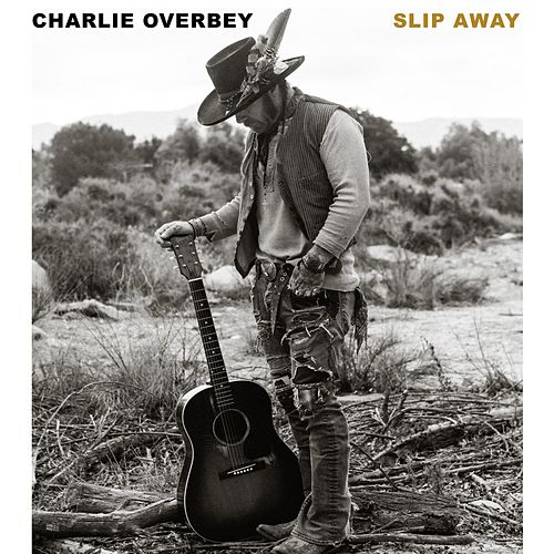 Slip Away von Charlie Overbey